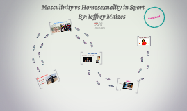 Masculinity vs Homosexuality in Sport