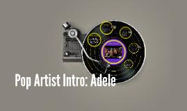 Pop Artist Intro: Adele