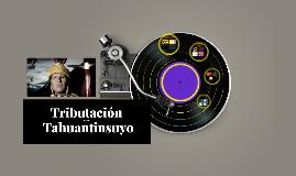 Tributación en el Tahuantinsuyo - Pamela A. Lazarte Pazos