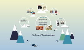 Copy of History of Printmaking