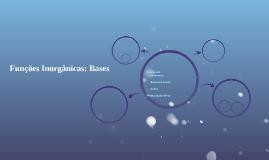Funções Inorgânicas: Bases