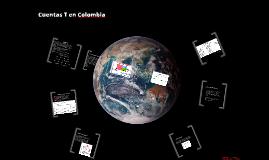 Copy of Cuentas T en Colombia