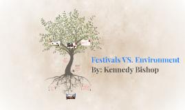 Festivals VS. Environment
