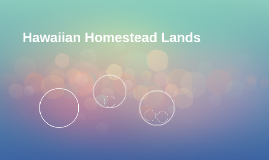 Hawaiian Homestead Lands