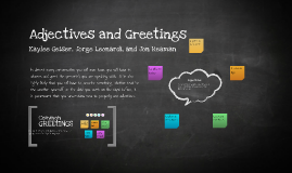 Adjectives and Greetings