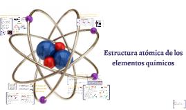 Estructura atómica de los elementos químicos