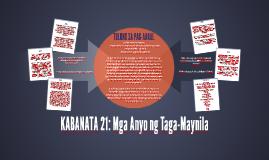 KABANATA 21: Mga Anyo ng Taga-Maynila