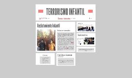 TERRORISMO INFANTIL