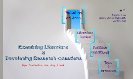 Research Methods: Examining Literature and Developing a Research Questions