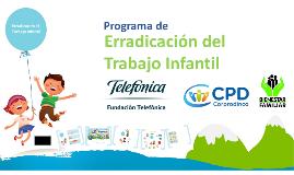 Copy of Copy of Erradicacion del Trabajo Infantil 2014