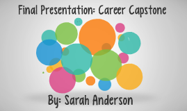Final Presentation: Career Capstone