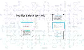 Toddler Safety Scenario