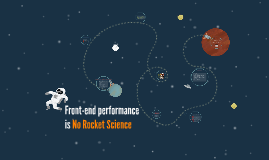 Frontend performance is no rocket science