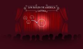 LOS BAILES DE AMERICA LATINA