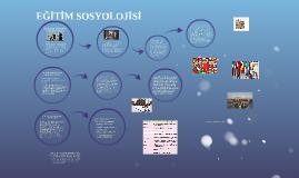 EĞİTİM SOSYOLOJİSİ