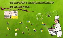 RECEPCIÓN Y ALMACENAMIENTO DE ALIMENTOS