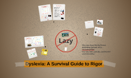 Dyslexia: A Survival Guide to Rigor