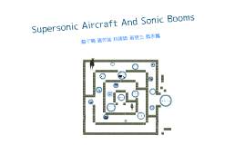 Supersonic Aircraft And Sonic Booms