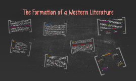 The Formation of a Western Literature