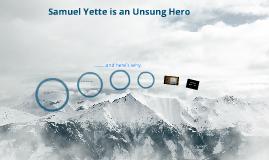 An Unsung Hero Epic: Samuel Yette
