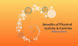 Benefits of Physical Activity & Exercise
