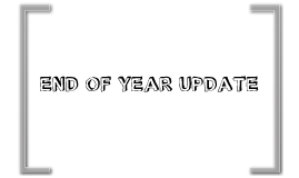 End of year update