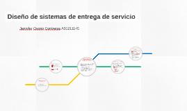 Diseño de sistemas de entrega de servicio