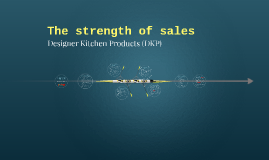 The strength of sales