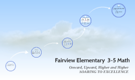 Fairview Elementary  Math