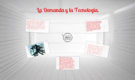 demanda y la tecnologia