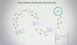 Copy of Generalidades del Derecho Administrativo
