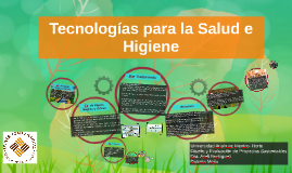 Tecnologias para la Salud e Higiene