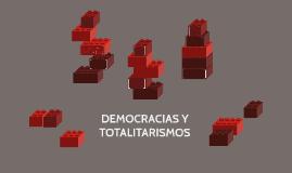 DEMOCRACIAS Y TOTALITARISMOS