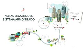 Copy of NOTAS LEGALES DEL SISTEMA ARMONIZADO
