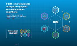 O BIM como ferramenta avançada de projeto para Arquitetura, Urbanismo de Design