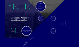 Los Modelos Políticos y las políticas sociales