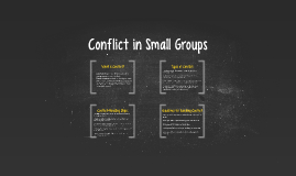 Conflict in Small Groups