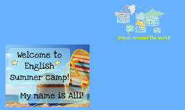 Summer Camp Intro, Rules, and Passports