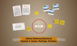 Ultima Reforma Electoral