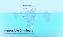 Impossible Criminals