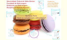 Gorduras Trans. Quais os cuidados com a alimentação?