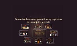 Tema 4 Aplicaciones geométricas y orgánicas en los objetos y