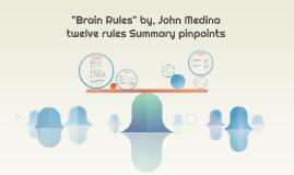 """""""Brain Rules, twelve rules Summary"""""""