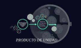 PRODUCTO DE UNIDAD