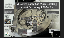 A Watch Guide for Those Thinking about Becoming a Collector