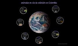 Copy of animales extintos en colombia