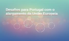 Desafios para Portugal com o alargamento da União Europeia