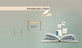Copy of Introducción a Flash