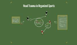 Head Trauma in Organized Sports