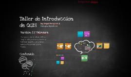 Taller de Introducción a QGIS
